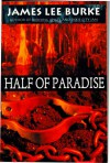 Half of Paradise - James Lee Burke