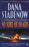 So Sure of Death (Liam Campbell Mysteries) - Dana Stabenow