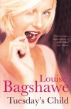 Tuesday's Child (Export & Airside Only) - Louise Bagshawe