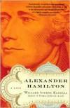 Alexander Hamilton - Willard Sterne Randall