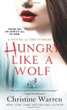 Hungry Like a Wolf (Others) - Christine Warren