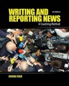 Writing and Reporting News: A Coaching Method (Writing & Reporting News: A Coaching Method) - Carole Rich