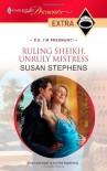 Ruling Sheikh, Unruly Mistress (Maktabi Brothers #1) - Susan Stephens