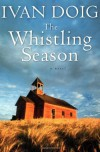 The Whistling Season - Ivan Doig