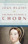 The Rose Without a Thorn: The Wives of Henry VIII - Jean Plaidy