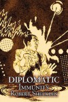 Diplomatic Immunity - Robert Sheckley