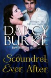 Scoundrel Ever After - Darcy Burke