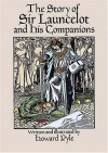 The Story of Sir Launcelot and His Companions (Dover Children's Classics) - Howard Pyle