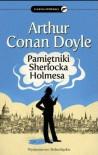 Pamiętniki Sherlocka Holmesa -  Arthur Conan Doyle