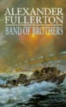 Band of Brothers - Alexander Fullerton