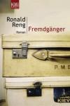 Fremdgänger - Ronald Reng