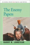 The Enemy Papers - Barry B Longyear