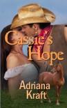 Cassie's Hope - Adriana Kraft