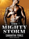 The Mighty Storm  - Samantha Towle, Justine Eyre