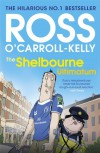 The Shelbourne Ultimatum - Ross O'Carroll-Kelly