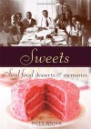 Sweets: Soul Food Desserts and Memories - Patty Pinner