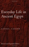 Everyday Life in Ancient Egypt - Lionel Casson