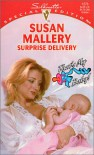 Surprise Delivery: That's My Baby - Susan Mallery