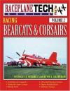 Racing Bearcats and Corsairs - Nicholas A. Veronico, A. Kevin Grantham