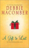 A Gift to Last: Can This Be Christmas?Shirley, Goodness and Mercy - Debbie,  Cathy Macomber