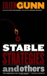 Stable Strategies and Others - William Gibson, Eileen Gunn, Howard Waldrop