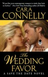 The Wedding Favor - Cara Connelly