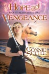 Hope and Vengeance (Saa Thalarr, book 1): Saa Thalarr, book 1 - Connie Suttle