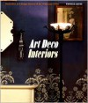 Art Deco Interiors: Decoration and Design Classics of the 1920s and 1930s - Patricia Bayer, Alain-Rene Hardy