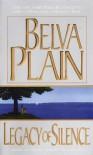 Legacy of Silence - Belva Plain