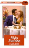 Risky Business - Carol Rose