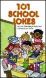 101 School Jokes - Lisa Eisenberg, Katy Hall