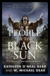 People of the Black Sun: A People of the Longhouse Novel (North America's Forgotten Past) - W. Michael and Kathleen O'Neal Gear