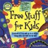 Free Stuff for Kids - The free stuff editors
