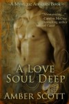 A Love Soul Deep - Amber Scott