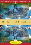 The Center Of Everything (Audio) - Laura Moriarty