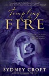 Tempting the Fire - Sydney Croft