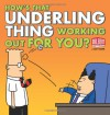 How's That Underling Thing Working Out for You? - Scott Adams