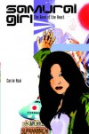 The Book of the Heart (Samurai Girl) - Carrie Asai