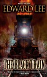 The Black Train - Edward Lee
