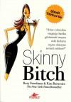 Skinny Bitch - Rory Freedman, Kim Barnouin, Adnan Onur Acar