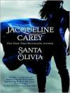 Santa Olivia  - Jacqueline Carey, Susan Ericksen