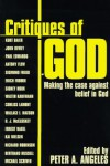 Critiques of God: Making the Case Against Belief in God -