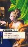 Die Dirne von Niederrhein - Sebastian Thiel