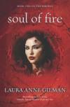 Soul of Fire - Laura Anne Gilman