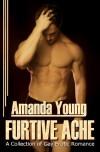 Furtive Ache - Amanda Young
