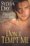 Don't Tempt Me (Georgian, Book 4) - Sylvia Day