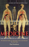 A Brief History of Medicine - Paul Strathern