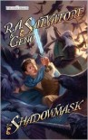 The Shadowmask: Stone of Tymora, Book II - R.A. Salvatore, Geno Salvatore