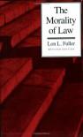 The Morality of Law - Lon L. Fuller