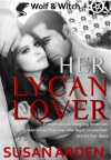 Her Lycan Lover - Susan Arden